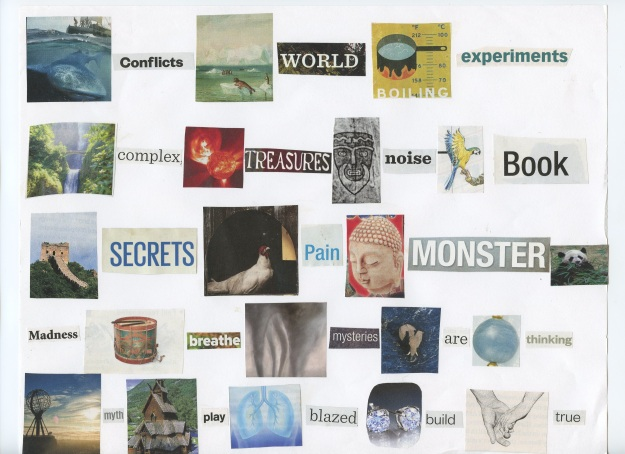 Exercise 30: a collage pairing words and images to tell a story, without the words and images necessarily relating to one another.
